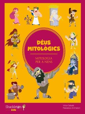 cover image of Déus mitològics (cat)