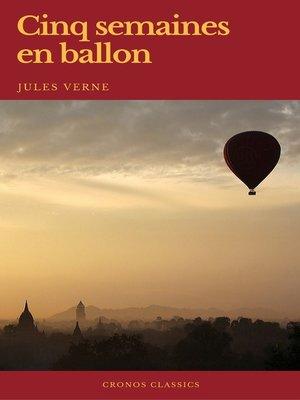 cover image of Cinq semaines en ballon (Cronos Classics)