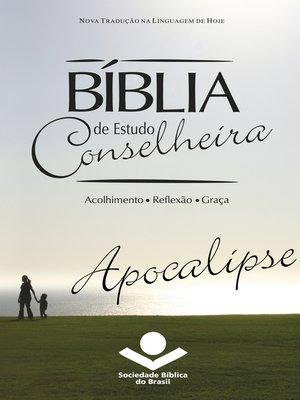 cover image of Bíblia de Estudo Conselheira – Apocalipse