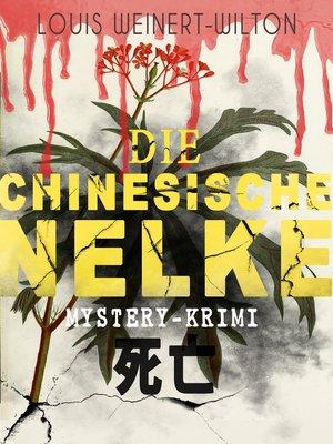 cover image of Die chinesische Nelke (Mystery-Krimi)