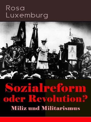 cover image of Sozialreform oder Revolution?--Miliz und Militarismus