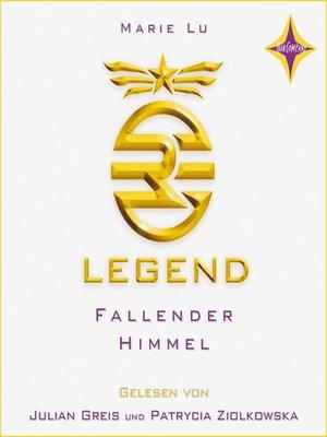 cover image of Legend--Fallender Himmel