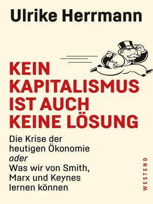 cover image of Kein Kapitalismus ist auch keine Lösung