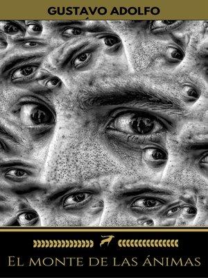 cover image of El monte de las ánimas (Golden Deer Classics)