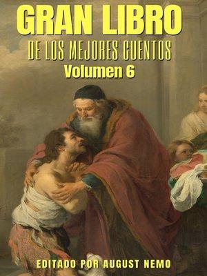 cover image of Gran Libro de los Mejores Cuentos--Volumen 6