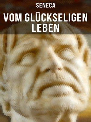 cover image of Vom glückseligen Leben