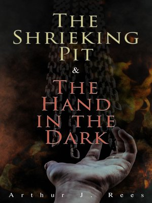 cover image of The Shrieking Pit & the Hand in the Dark