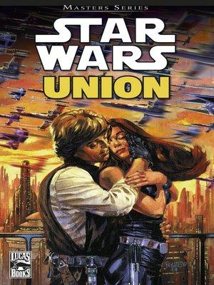 cover image of Star Wars Masters, Band  7--Union--Die Hochzeit von Luke und Mara