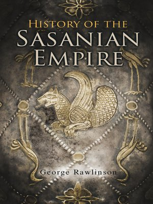 cover image of History of the Sasanian Empire