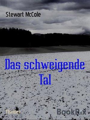 cover image of Das schweigende Tal