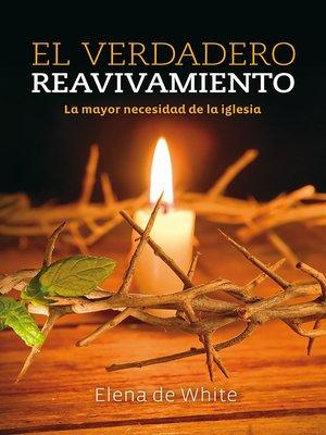 cover image of El verdadero reavivamiento