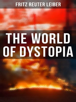cover image of The World of Dystopia