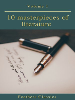 cover image of 10 masterpieces of literature Vol1 (Feathers Classics)
