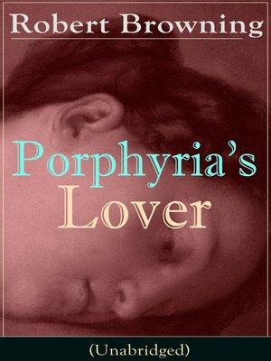 cover image of Porphyria's Lover (Unabridged)