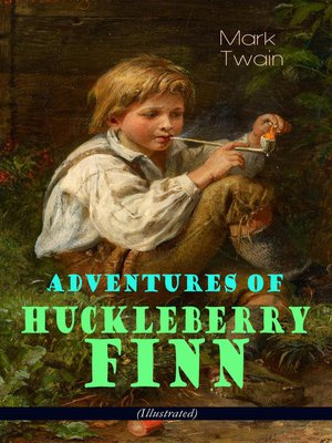 cover image of Adventures of Huckleberry Finn (Illustrated)