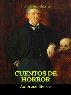 cover image of Cuentos de horror (Prometheus Classics)