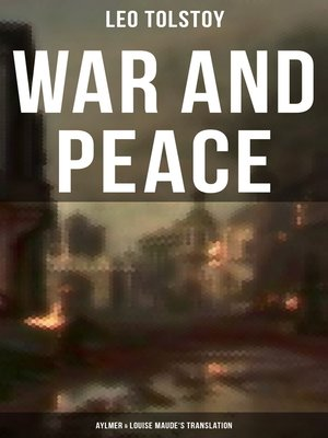 cover image of WAR AND PEACE (Aylmer & Louise Maude's Translation)