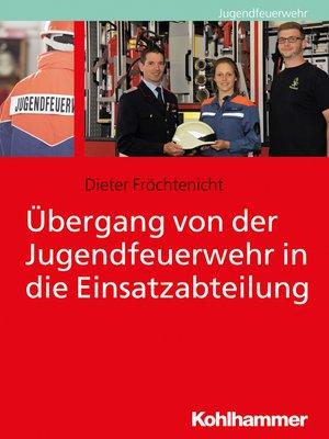 cover image of Übergang von der Jugendfeuerwehr in die Einsatzabteilung