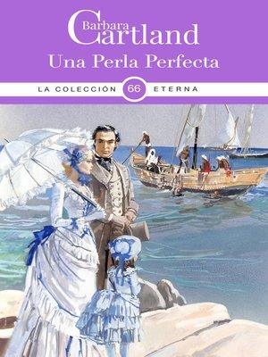 cover image of Una Perla Perfecta
