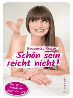 cover image of Schön sein reicht nicht!
