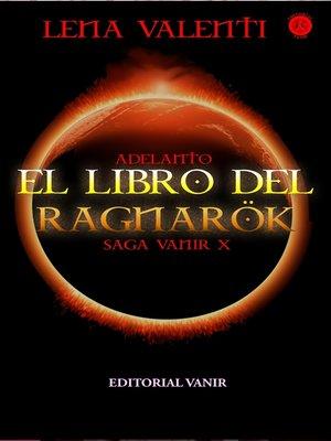 cover image of Adelanto editorial de El libro del Ragnarök, Saga Vanir X