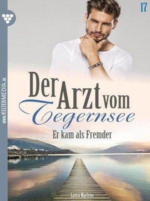 cover image of Der Arzt vom Tegernsee 17 – Arztroman