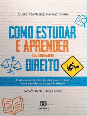 cover image of Como estudar e aprender qualquer matéria Direito