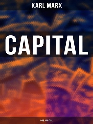 cover image of Capital (Das Kapital)