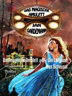 cover image of Das magische Amulett #84