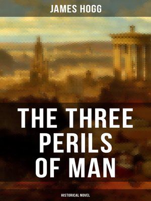 cover image of THE THREE PERILS OF MAN (Historical Novel )