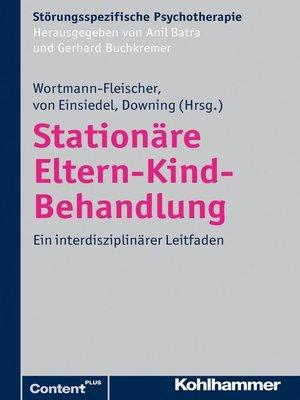 cover image of Stationäre Eltern-Kind-Behandlung