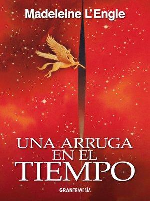 cover image of Una arruga en el tiempo