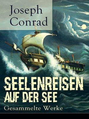 cover image of Seelenreisen auf der See