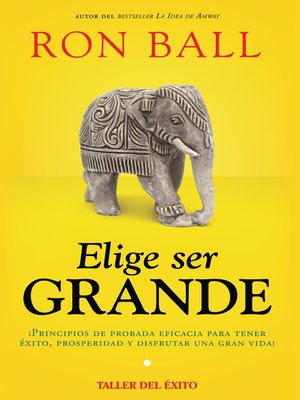 cover image of Elige ser grande