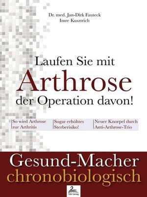 cover image of Laufen Sie mit Arthrose der Operation davon!