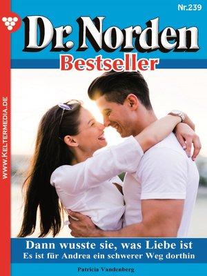 cover image of Dr. Norden Bestseller 239 – Arztroman