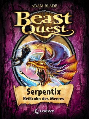 cover image of Beast Quest 43--Serpentix, Reißzahn des Meeres