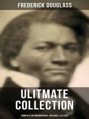 cover image of FREDERICK DOUGLASS Ulitmate Collection