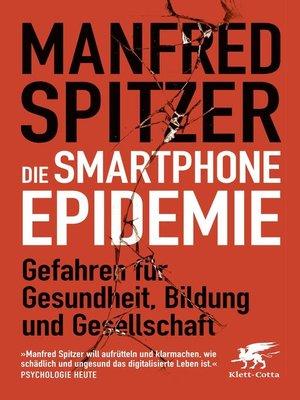 cover image of Die Smartphone-Epidemie