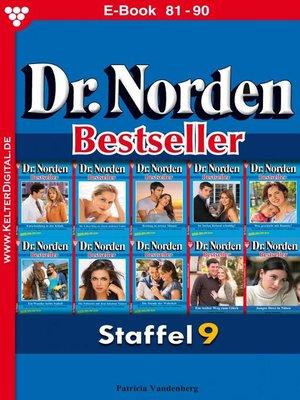 cover image of Dr. Norden Bestseller Staffel 9 – Arztroman