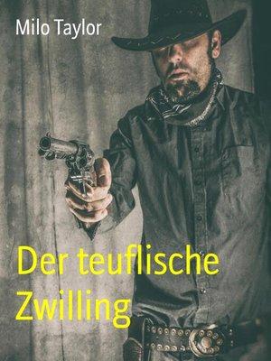 cover image of Der teuflische Zwilling