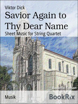 cover image of Savior Again to Thy Dear Name