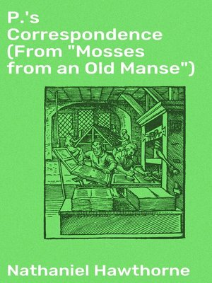 "cover image of P.'s Correspondence (From ""Mosses from an Old Manse"")"
