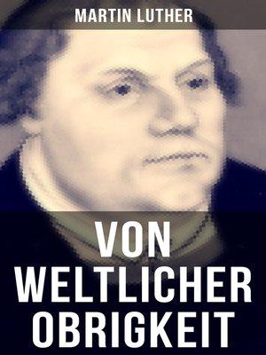 cover image of Von weltlicher Obrigkeit