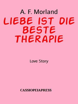 cover image of Liebe ist die beste Therapie