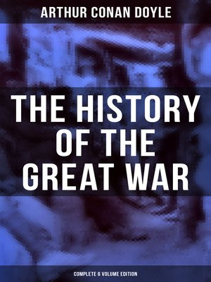 cover image of The History of the Great War (Complete 6 Volume Edition)