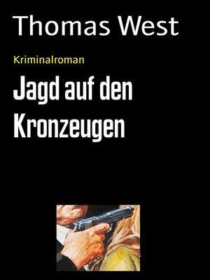 cover image of Jagd auf den Kronzeugen