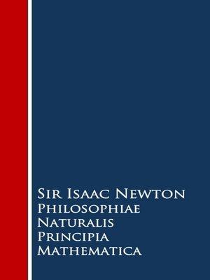 cover image of Philosophiae Naturalis Principia Mathematica (Latin Version)