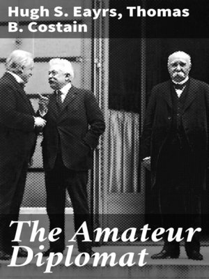 cover image of The Amateur Diplomat