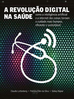 cover image of A Revolução Digital na Saúde
